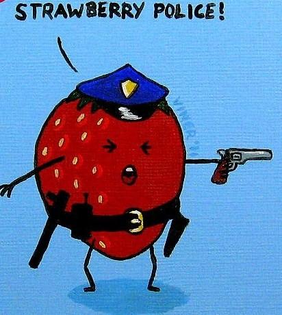 strawberry police